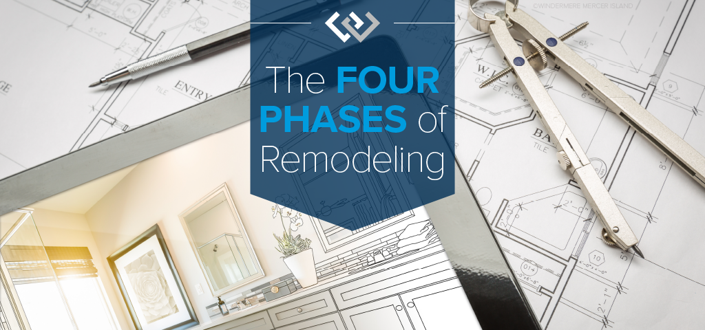 The Four Phases of Remodeling